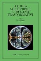 Società sostenibili e processi trasformativi - AA. VV.