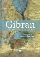 Lazzaro e la sua amata - Khalil Gibran