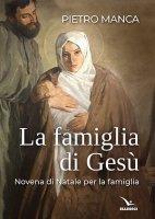 La famiglia di Gesù - Manca