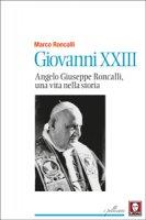 Giovanni XXIII - Marco Roncalli