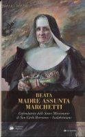 Beata Madre Assunta Marchetti - Congr.Mission.Scalabriniane