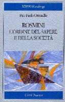 Rosmini: l'ordine del sapere e della società - Ottonello P. Paolo