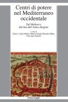 Centri di potere nel Mediterraneo occidentale - AA. VV.