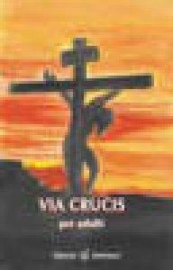 Copertina di 'Via Crucis per adulti'