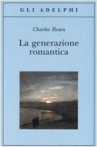 Copertina di 'La generazione romantica'