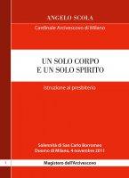 Un solo corpo e un solo spirito - Angelo Scola