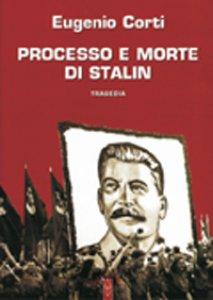 Copertina di 'Processo e morte di Stalin'