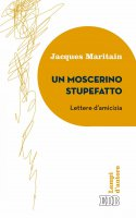 Un Moscerino stupefatto - Jacques Maritain