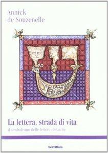 Copertina di 'La lettera, strada di vita'