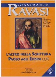 Copertina di 'L'Altro nella Scrittura. Paolo agli Efesini (2,19) Tre conferenze tenute al Centro culturale S. Fedele di Milano'