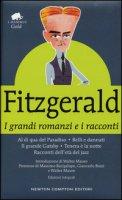 I grandi romanzi e i racconti: Al di qua del paradiso-Belli e dannati-Il grande Gatsby-Tenera è la notte-Racconti dell'età del jazz. Ediz. integrale - Fitzgerald Francis Scott
