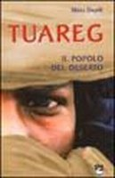 Tuareg. Il popolo del deserto - Dayak Mano