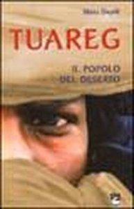 Copertina di 'Tuareg. Il popolo del deserto'