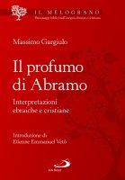 Il profumo di Abramo - Massimo Gargiulo