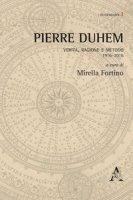 Pierre Duhem. Verità, ragione e metodo 1916-2016