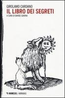 Il libro dei segreti - Cardano Girolamo
