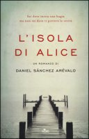 L' isola di Alice - Sánchez Arévalo Daniel