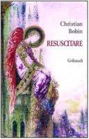 Resuscitare - Bobin Christian