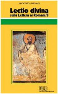 Copertina di 'Lectio divina sulla Lettera ai Romani [vol_3]'