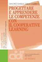 Progettare e apprendere le competenze con il cooperative learning - Gambula Giancarlo, Ghilarducci Isabella