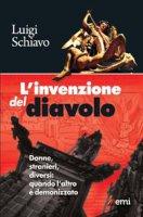 L' Invenzione del diavolo - Luigi Schiavo