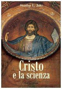 Copertina di 'Cristo e la scienza'