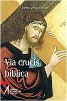 Via crucis biblica - Alberto Vela