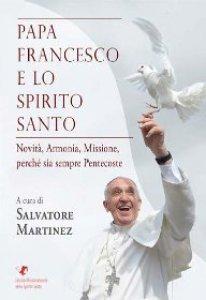Copertina di 'Papa Francesco e lo Spirito Santo'