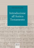 Introduzione all'Antico Testamento - Gérard Billon