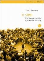 U sonu. La danza nella Calabria greca. Con CD Audio - Castagna Ettore