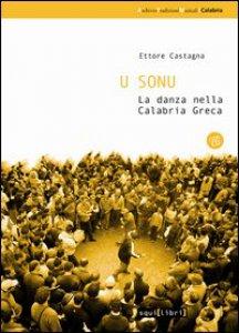 Copertina di 'U sonu. La danza nella Calabria greca. Con CD Audio'