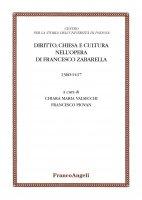 Diritto, Chiesa e cultura nell'opera di Francesco Zabarella - AA. VV.