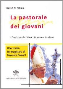 Copertina di 'La pastorale dei giovani'