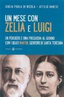Un mese con Zelia e Luigi - Danese Attilio