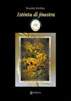 Istintu di jinestra - Schillaci Rosalda