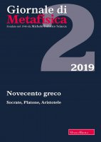 Giornale di metafisica. 2/2019: Novecento greco. Socrate, Platone, Aristotele.