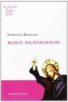 Realtà escatologiche - Brancato Francesco