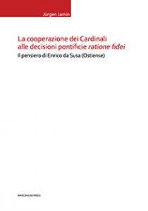"""Copertina di 'La cooperazione dei Cardinali alle decisioni pontificie """"ratione fidei""""'"""
