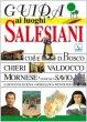 Guida ai luoghi salesiani. 5 grandi itinerari