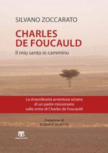 Copertina di 'Charles de Foucauld. Il mio santo in cammino'