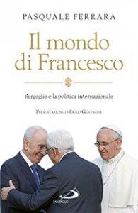 Copertina di 'Il mondo di Francesco'
