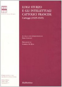 Copertina di 'Luigi Sturzo e gli intellettuali cattolici francesi. Carteggi (19251945)'