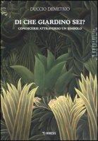 Di che giardino sei? Conoscersi atttraverso un simbolo - Demetrio Duccio