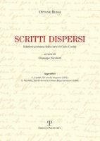 Scritti dispersi. Edizione postuma dalle carte di Carlo Cordié - Rosai Ottone