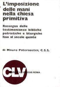 Copertina di 'L'imposizione delle mani nella Chiesa primitiva'