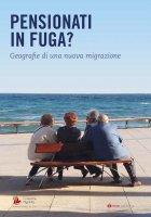 Tra nuovi anziani e nuove migrazioni - Flavia Cristaldi , Sandra Leonardi