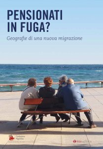 Copertina di 'Tra nuovi anziani e nuove migrazioni'