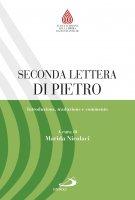 Seconda lettera di Pietro. Introduzione, traduzione e commento - Maria Armida Nicolaci