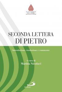 Copertina di 'Seconda lettera di Pietro. Introduzione, traduzione e commento'