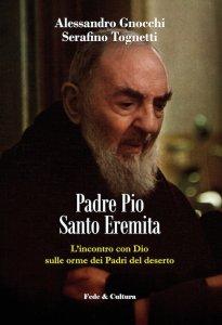 Copertina di 'Padre Pio Santo Eremita'